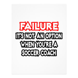 Échec… pas un entraîneur du football d'option… tract customisé