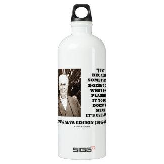 Edison tut nicht geplant tut nicht gemeines wasserflasche