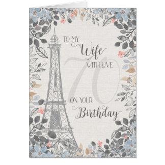 Ehefrau-romantischer 70. Geburtstags-Eiffel-Turm Karte