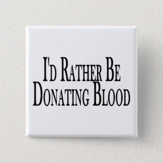 Eher spendet Blut Quadratischer Button 5,1 Cm
