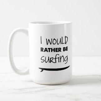 Eher surft Kaffee-Tasse Kaffeetasse