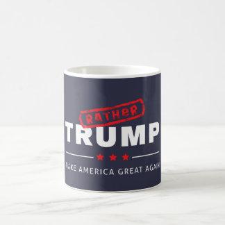Eher Trumpf - stellen Sie Amerika große wieder Kaffeetasse