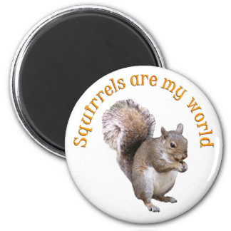 Eichhörnchen sind meine Welt Runder Magnet 5,7 Cm