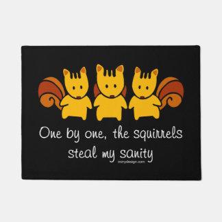 Eichhörnchen stehlen meine Vernunft Türmatte