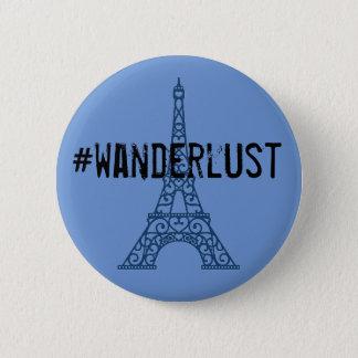Eiffelturm Wanderlustknopf Runder Button 5,7 Cm