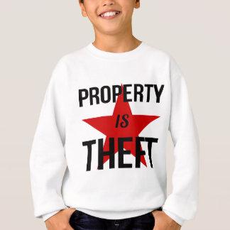 Eigentum ist Diebstahl - Sweatshirt
