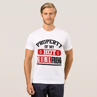 EIGENTUM OH- MEINE HEISSE FREUNDIN T-Shirt