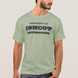 EIGENTUM VON, ISHCOT, UNTERNEHMEN T-Shirt