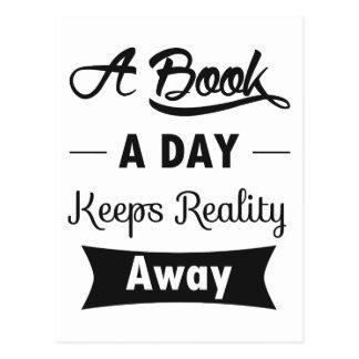 Ein Buch ein Tag behält Wirklichkeit weg Postkarte