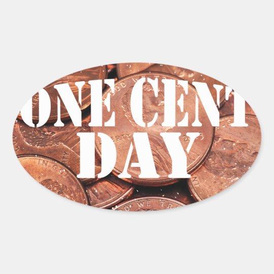 Ein Cent-Tag Ovaler Aufkleber