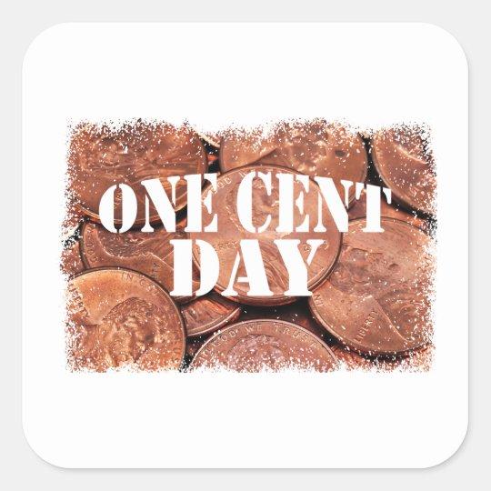 Ein Cent-Tag Quadratischer Aufkleber
