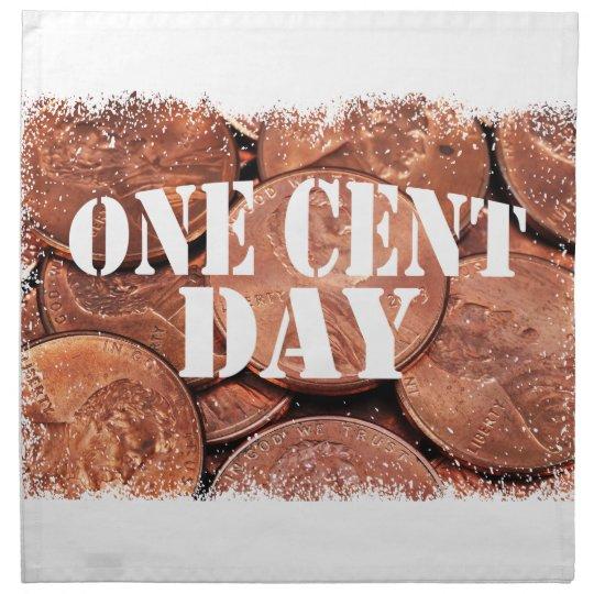 Ein Cent-Tag Stoff Servietten