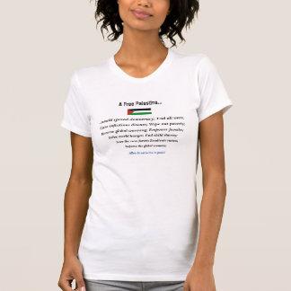 """Ein """"freies Palästina"""" würde alle Kriege beenden T-Shirt"""