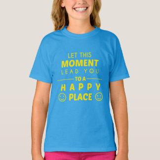 """""""Ein glückliche Platz-"""" T-Shirt"""