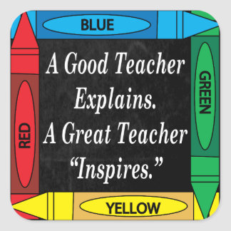 Ein großer Lehrer inspiriert Quadratischer Aufkleber