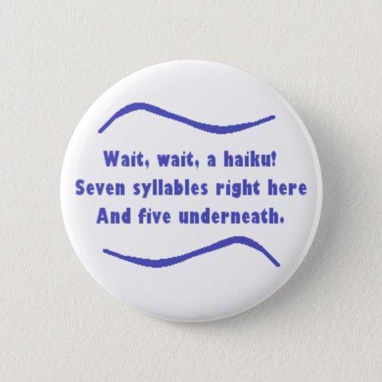 Ein Haiku Runder Button 5,7 Cm