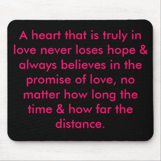 Ein Herz, das wirklich in der Liebe ist, verliert  Mauspads