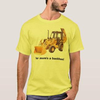 Ein Löffelbagger Ihrer Mammas! T-Shirt