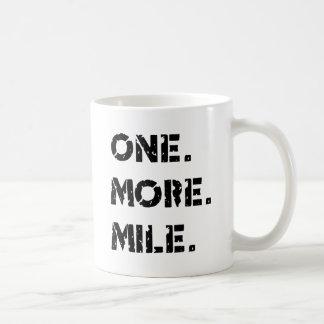 Ein. Mehr. Meile Kaffeetasse