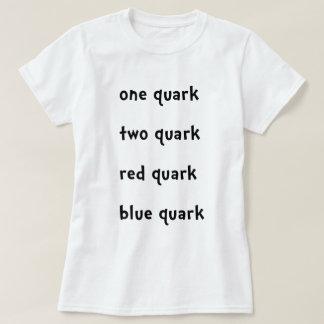 Ein Quark zwei Quarkroter Quark-BlauQuark T-Shirt