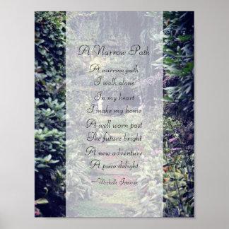 Ein schmales Weg ~ Gedicht durch Michelle Istanish Poster