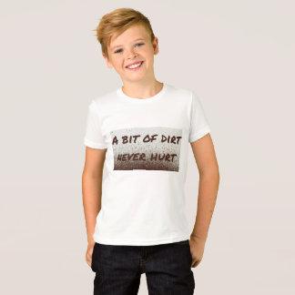 Ein Stückchen des Schmutzes verletzte nie! T-Shirt