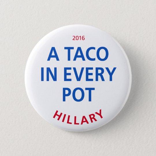 """Ein Taco in jedem Topf 2 ¼"""" Knopf Runder Button 5,1 Cm"""