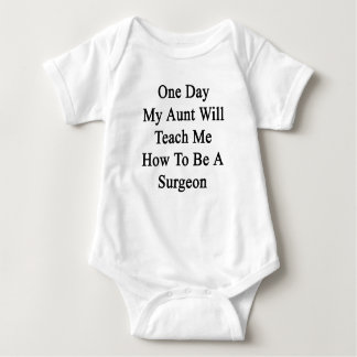Ein Tag meine Tante Will Teach Me How, ein Chirurg Baby Strampler
