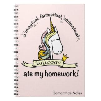 Ein Unicorn aß meine Hausaufgaben Spiral Notizblock