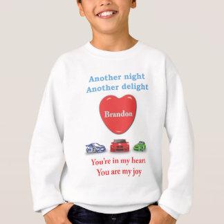 Eine andere Nacht eine andere Freude Brandon Sweatshirt
