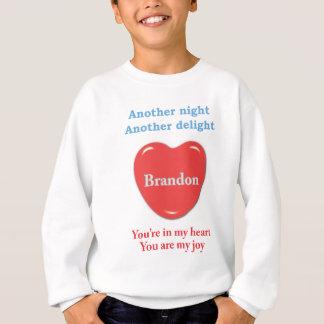 Eine andere Nacht eine anderen Freude Brandon w O Sweatshirt