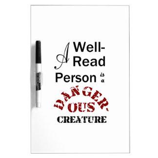Eine Gut-Lesenperson ist ein gefährliches Geschöpf Trockenlöschtafel