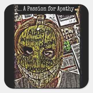 Eine Leidenschaft für Apathie Quadratischer Aufkleber