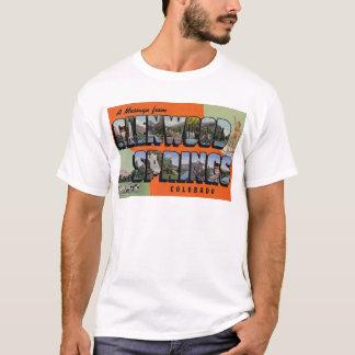 Eine Mitteilung von Glenwood Springs Colorado T-Shirt