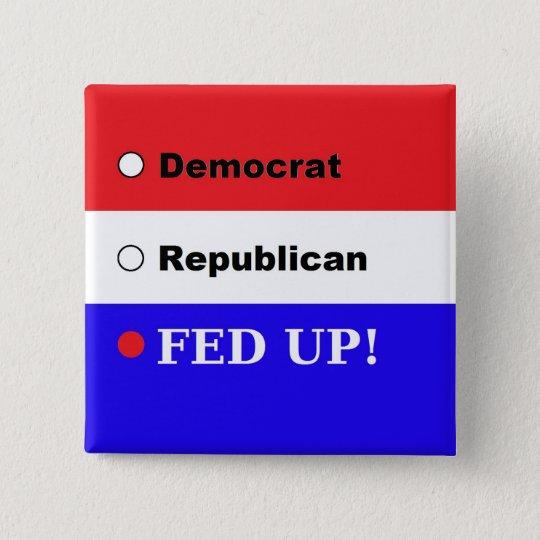 Eine Mitteilung zu den Politikern! Quadratischer Button 5,1 Cm