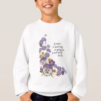 Eine Schwester… Sweatshirt