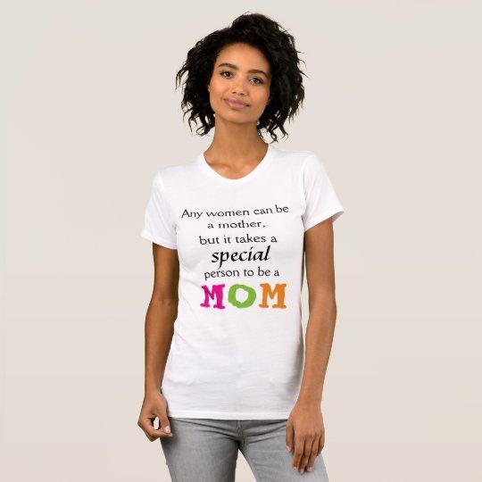 Eine spezielle Mamma T-Shirt