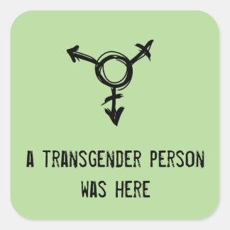 eine Transgenderperson war hier Quadratischer Aufkleber