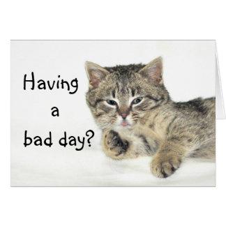 Einen schlechten Tag haben? Karte