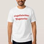 eingefleischter Vegetarier Shirt