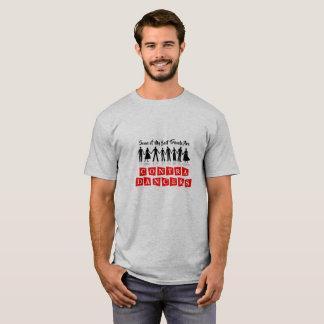Einige meiner besten Freunde sind… T-Shirt