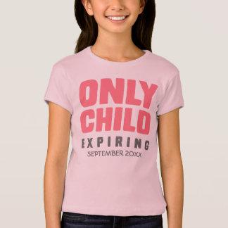 EINZELKIND Ablaufen [IHR DATUM HIER] T-Shirt