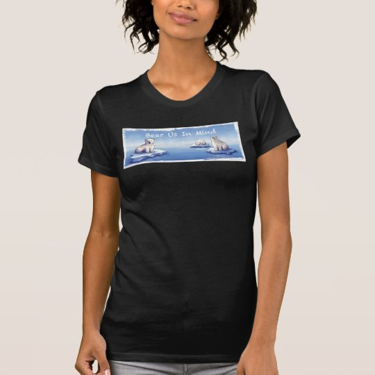 Eisbären - tragen Sie uns im Verstand T-Shirt