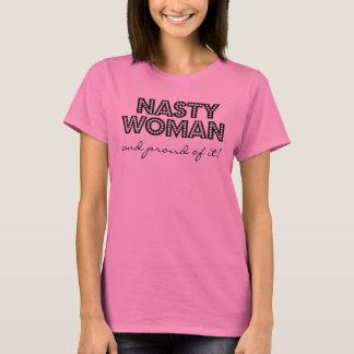 Eklige Frau und stolz auf es T-Shirt