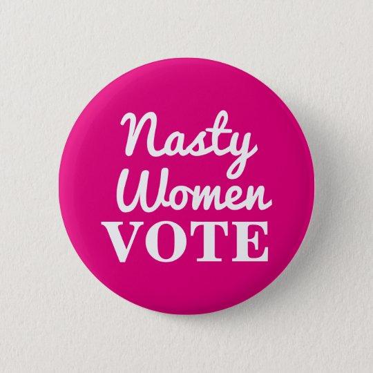 Eklige Frauen-Abstimmung: Knopf 2016 Runder Button 5,1 Cm