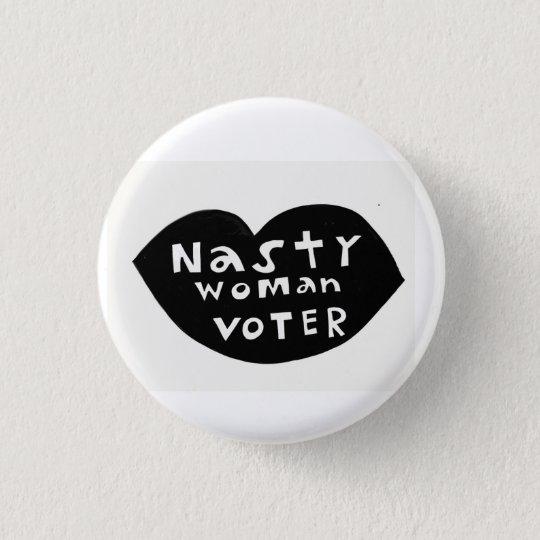 Ekliger Frauen-Wähler-Knopf Runder Button 3,2 Cm