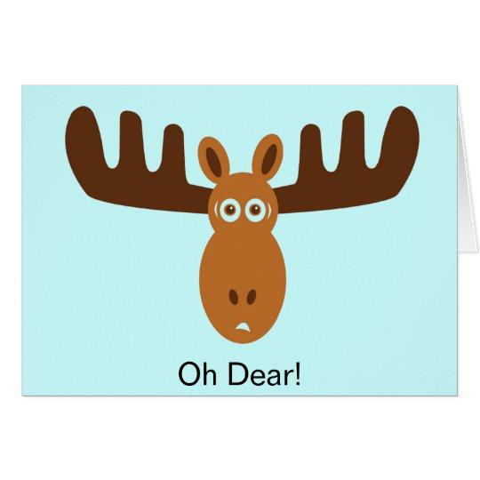 Elche Head_Oh lieb! Meine Elch-Stange. Ich vergaß Grußkarte