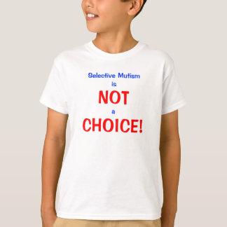 Elektiver Mutismus nicht eine Wahl T-Shirt