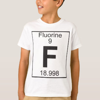 Element   9 - f (Fluor) T-Shirt