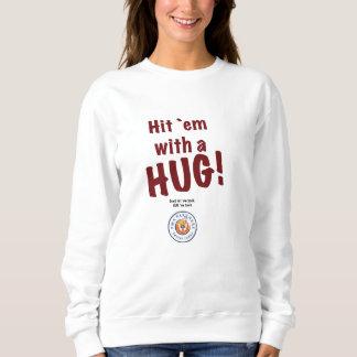 """EM ` der Schlag der Frauen """"mit einer UMARMUNG!"""" Sweatshirt"""